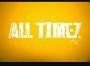All Timez