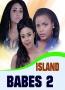 ISLAND BABES 2