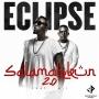 Salamalekun 2.0 Eclipse ft. M.I Abaga