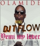 yemi my lover ft olamide by deejay T flow ft olamide