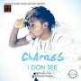 I Don See Charass (Prod. by Young John)