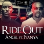 Ride Out by Angel x Iyanya