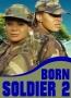 Born Soldier 2