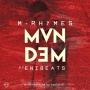 M-Rhymes ft. EniBeats