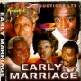 Early Marriage 1&2