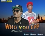 Who You Epp by Olamide ft Goals Gold
