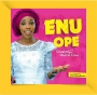 ENU OPE by Olusimi and Crew