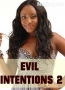 Evil Intentions 2