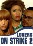 Lovers On Strike 2
