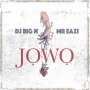 DJ Big N ft. Mr Eazi
