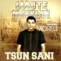 Tsun Sani White Nigerian ft. Morell (Prod. Brace)