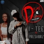 Itee Ft Preshurz