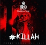 Killah by Blackface Naija