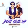 Don&#039 t Give up by Don B ft sheggey remy