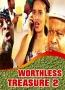 WORTHLESS TREASURE 2