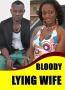 Bloody Lying Wife