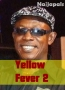 Yellow Fever 2