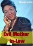 Evil Mother In-Law