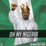 Oh My Nigeria Jaywon