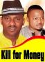Kill For Money 2
