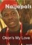 Okon&#039 s My Love
