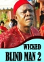 WICKED BLIND MAN 2