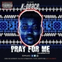 Pray For Me by Darey & K-Peace