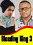 Bleeding King 3