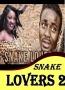 SNAKE LOVERS 2