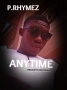 anytime by p.rhymez