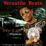 Versatile Brain