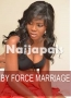 BY FORCE MARRIAGE