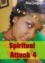 Spiritual Attack 4