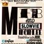 Mfb and Slowvie Minginlee