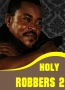 Holy Robbers 2