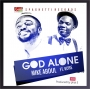 God Alone by Mike Abdul ft Kenny Kore