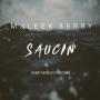 Saucing Maleek Berry (White Iverson Freestyle)
