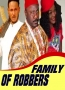 FAMILY OF ROBBERS