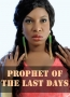 Prophet Of The Last Days 1