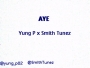 Yung P x smith tunez