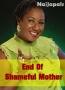 End Of Shameful Mother