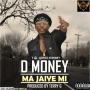 D Money (Prod. Terry G)
