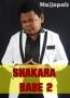 SHAKARA BABE 2