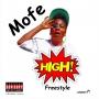 Mofe - High @Mofemusic by Mofe