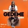 Gedeme Deekay feat. Edem
