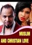 MUSLIM AND CHRISTIAN LOVE