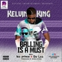 Kelvin King Ft. Ice Prince & Da L.E.S
