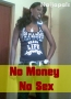 No Money No Sex