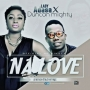 Na Love by Lady Adasa ft Duncan Mighty