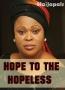 Hope To The Hopeless